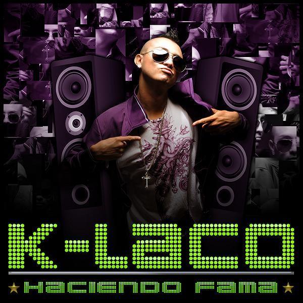 K-Laco - Haciendo Fama (en iTunes)