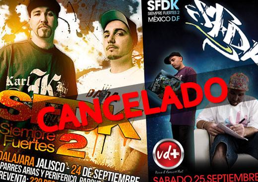 SFDK en Guadalajara y Mexico DF Cancelado
