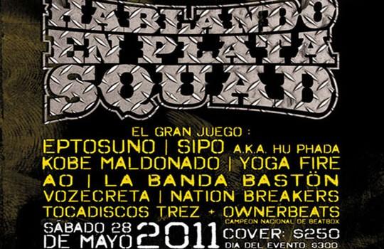 Hablando En Plata Squad En Mexico DF