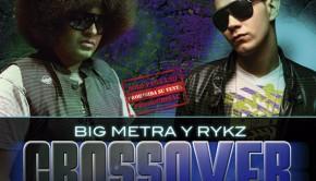 Big Metra & Rykz - Crossover (2011)