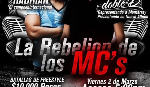 La Rebelion de los MCs en Monterrey (2 de Marzo 2012)