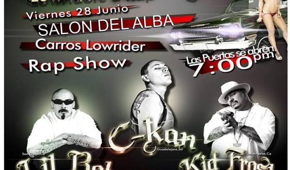Ckan Lil Rob Kid Frost en Aguascalientes (28 de Junio 2013)