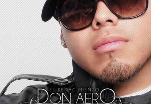 Don Aero El Renacimiento