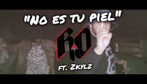 R-O feat Zkylz – No Es Tu Piel (Video)